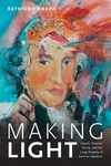 Making Light : Haydn, Musical Camp, and the Long Shadow of German Idealism