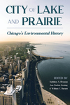 City of Lake and Prairie: Chicago's Environmental History