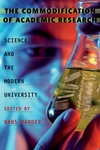 The Commodification of Academic Research:Science and the Modern University