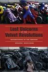 Lost Unicorns of the Velvet Revolutions:Heterotopias of the Seminar