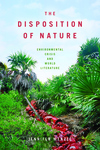 Disposition of Nature: Environmental Crisis and World Literature