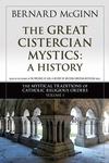 Great Cistercian Mystics: A History