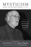 Mysticism and Contemporary Life: Essays in Honor of Bernard McGinn