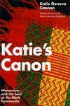 Katie's Canon:Womanism and the Soul of the Black Community