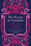 We Wrote In Symbols