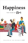 Happiness : Ten Years of N+1