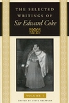 The Selected Writings of Sir Edward Coke