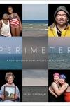 Perimeter : A Contemporary Portrait of Lake Michigan
