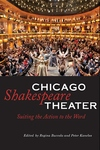 Chicago Shakespeare Theater:Suiting the Action to the Word
