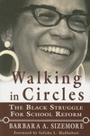 Walking in Circles:The Black Struggle for School Reform