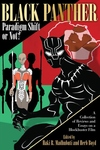 Black Panther Paradigm Shift or Not?