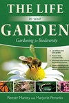 The Life In Your Garden: Gardening for Biodiversity