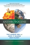 The Anthropocene:A New Planet Shaped by Humans