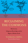 Reclaiming the Commons: Biodiversity, Traditional Knowledge, and the Rights of Mother Earth