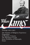 William James:Writings, 1902-1910