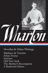 Wharton:Novellas and Other Writings