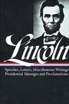 Abraham Lincoln :Speeches and Writings, 1859-1865