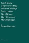 Artists on Bruce Nauman