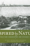 Inspired by Nature:The Garfield Park Conservatory and Chicago's West Side