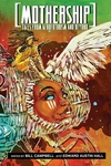 Mothership : Tales from Afrofuturism and Beyond