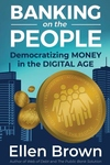 Banking on the people: democratizing money in the digital age""