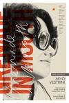 Grenade in Mouth : Some Poems of Miyo Vestrini
