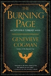 The Burning Page: An Invisible Library Novel