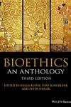 Bioethics: An Anthology 3e P
