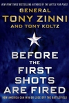 Before the First Shots Are Fired : How America Can Win or Lose Off the Battlefield
