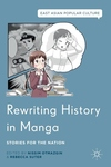 Rewriting History in Manga: Stories for the Nation (2016)