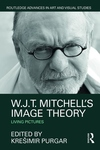W.j.t. Mitchell's Image Theory : Living Pictures