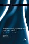 International Perspectives on Shojo and Shojo Manga: The Influence of Girl Culture