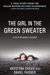 The Girl in the Green Sweater:A Life in Holocaust's Shadow
