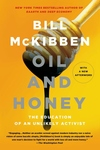 Oil and Honey:The Education of an Unlikely Activist