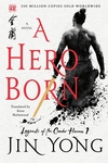 A Hero Born: A Novel