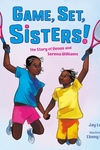 Game, Set, Sisters!
