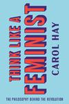 Think Like a Feminist