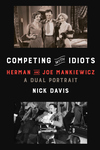 Competing with Idiots