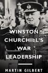 Winston Churchill's War Leadership