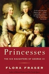 Princesses:The Six Daughters of George III
