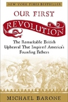 Our First Revolution:The Remarkable British Upheaval That Inspired America's Founding Fathers