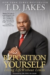 Reposition Yourself Reflections:Living a Life Without Limits