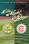 Like Night and Day : A Look at Chicago Baseball 1964-69