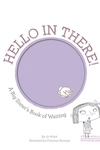 Hello in There! : A Big Sister's Book of Waiting
