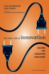 Other Side of Innovation : Solving the Execution Challenge