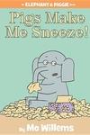 Pigs Make Me Sneeze!