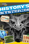 History's Mysteries: Legends and Lore