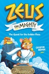 Zeus the Mighty: The Quest for the Golden Fleas (Book 1): The Quest for the Golden Fleas