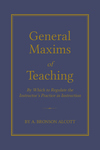 General Maxims of Teaching