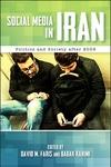 Social Media in Iran: Politics and Society after 2009